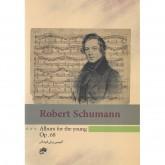 کتاب آلبومی برای کودکان اپوس 68 Robert Schumann